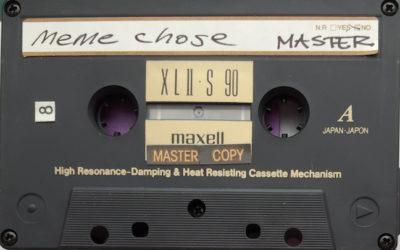 meme chose | 1994-5